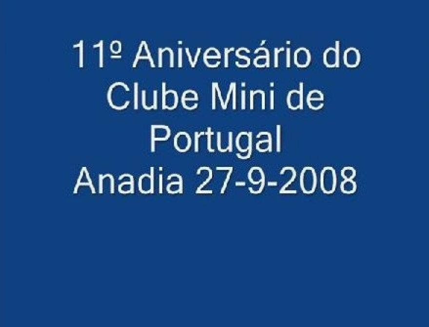 Video - 11º Aniversário do Clube Mini de Portugal