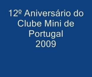 Video - 12º Aniversário do Clube Mini de Portugal